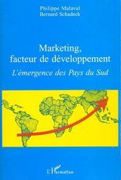 Marketing Facteur De Developpement ; L'Emergence Des Pays Du Sud - Intérieur - Format classique