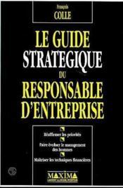 Le Guide Strategique Du Responsable D'Entreprise - Couverture - Format classique