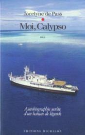 Moi, Calypso ; autobiographie secrète d'un bateau de légende - Couverture - Format classique