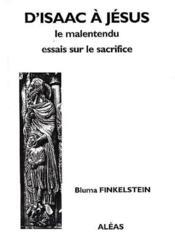 D'Isaac à Jésus ; le malentendu ; essai sur le sacrifice - Couverture - Format classique