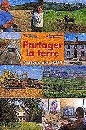 Partager La Terre Lhistoire Des Safer - Couverture - Format classique