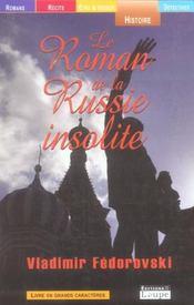 Le roman de la Russie insolite - Intérieur - Format classique