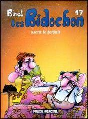 Les Bidochon T.17 ; Les Bidochons Usent Le Forfait - Intérieur - Format classique