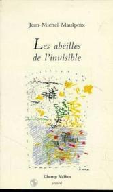 Les Abeilles De L'Invisible - Couverture - Format classique