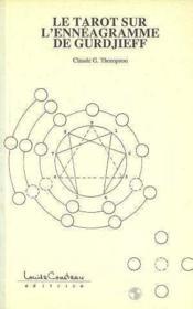 Le tarot sur l'ennéagramme de Gurdjieff - Couverture - Format classique