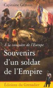A La Conquete De L'Europe. Souvenirs D'Un Soldat De La Revolution Et De L'Empire - Intérieur - Format classique