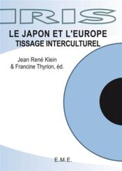 Le Japon et l'Europe, tissage interculturel - Couverture - Format classique