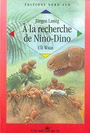 A La Recherche De Nino-Dino - Intérieur - Format classique
