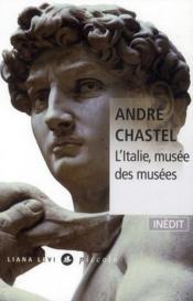 L'Italie, musée des musées - Couverture - Format classique