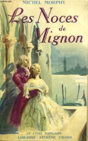 Les Noces De Mignon. - Couverture - Format classique