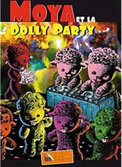 Vente  Moya et la Dolly Party  - Patrick Moya
