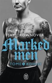 Vente livre :  Marked men T.5 ; Rowdy  - Jay Crownover