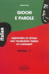 Giochi E Parole Apprendre Et Reviser Son Vocabulaire Italien En S'Amusant Niveau 1 - Intérieur - Format classique