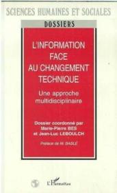 L'information face au changement technique : une approche multidisciplinaire - Couverture - Format classique