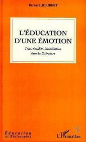 L'Education D'Une Emotion - Intérieur - Format classique