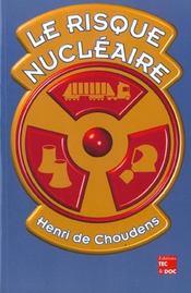 Le risque nucleaire - Intérieur - Format classique