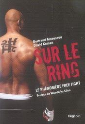 Sur le ring ; l'histoire vraie du free fight - Intérieur - Format classique