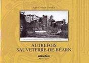 Autrefois Sauveterre-de-Béarn - Couverture - Format classique