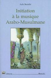 Initiation A La Musique Arabo-Musulmane - Intérieur - Format classique