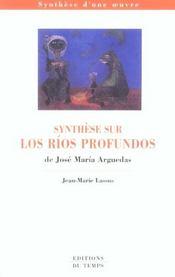 Synthese Sur Los Rios Profundos De Jose Maria Arguedas - Intérieur - Format classique