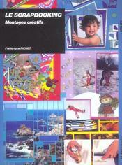 Le Scrapbooking ; Montages Creatifs - Intérieur - Format classique