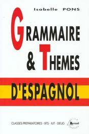 Grammaire & thèmes d'espagnol - Intérieur - Format classique