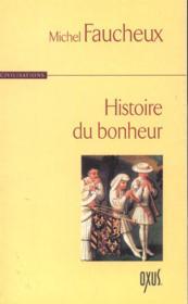 Histoire Du Bonheur - Couverture - Format classique