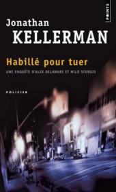 Habille pour tuer – Jonathan Kellerman