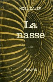 La Nasse. - Couverture - Format classique