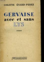 Gervaise Avec Et Sans Lys. - Couverture - Format classique