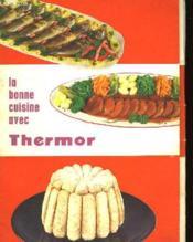 La Bonne Cuisine Avec Thermor - Couverture - Format classique