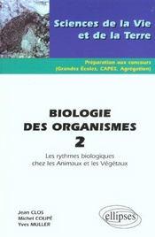 Biologie Des Organismes 2 Les Rythmes Biologiques Chez Les Animaux Et Les Vegetaux - Intérieur - Format classique