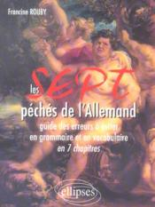 Les Sept Peches De L'Allemand Guide Des Erreurs A Eviter En Grammaire Et En Vocabulaire En 7 Chapit. - Couverture - Format classique