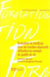 Évaluation du handicap dans les troubles dépressifs ; utilisation du concept de qualité de vie - Intérieur - Format classique