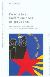 Fascistes, Communistes Et Paysans. Sociologie Des Mobilisations Identitaires - Intérieur - Format classique