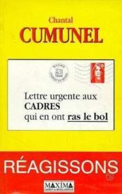 Lettre Urgente Aux Cadres Qui En Ont Ras Le Bol - Couverture - Format classique