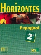 Horizontes, Espagnol 2nde - Couverture - Format classique
