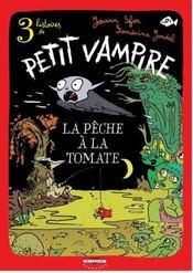 Petit vampire t.3 ; la pêche à la tomate - Intérieur - Format classique