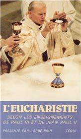 Eucharistie selon les enseignements de Paul VI et de Jean Paul II - Couverture - Format classique