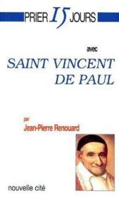 Prier 15 Jours Avec ; Saint Vincent De Paul - Couverture - Format classique
