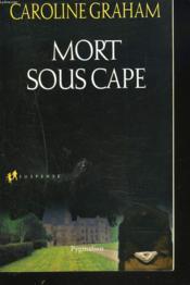 Mort Sous Cape - Couverture - Format classique