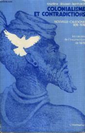 Colonialisme et contradictions ; Nouvelle-Calédonie 1878-1978 - Couverture - Format classique