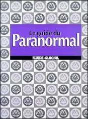 Le guide du paranormal - Intérieur - Format classique