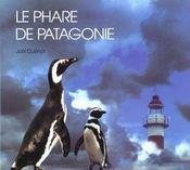Phare De Patagonie (Le ) - Intérieur - Format classique