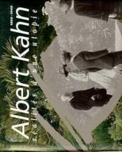 Albert Kahn, Realites D'Une Utopie - Couverture - Format classique