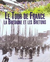 Le Tour De France. La Bretagne Et Les Bretons - Intérieur - Format classique