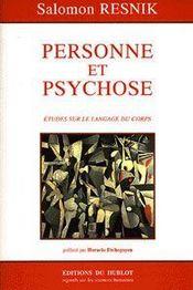 Personne et psychose ; études sur le langage du corps - Intérieur - Format classique