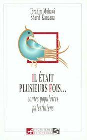 Il etait plusieurs fois : contes populaires palestiniens - Intérieur - Format classique