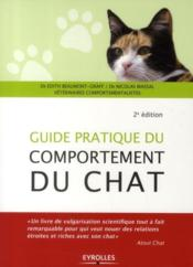 Vente livre :  Guide pratique du comportement du chat (2e édition)  - Edith Beaumont-Graff - Nicolas Massal