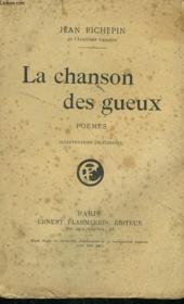 La Chanson Des Gueux. - Couverture - Format classique